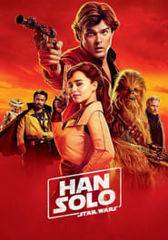 Streaming Movie Solo: A Star Wars Story (2018) Online
