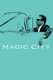 Magic City streaming vf