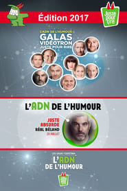 Juste Pour Rire 2017 - Gala Juste Absurde streaming vf