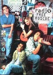 Radio Free Roscoe streaming vf
