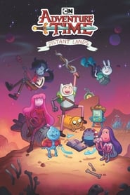 Adventure Time: Distant Lands streaming vf
