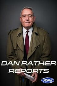 Dan Rather Reports streaming vf