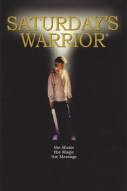 Saturday's Warrior streaming vf