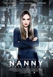 Watch Nanny Surveillance (2018) Full Movie