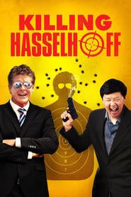 Watch Full Movie Online Killing Hasselhoff (2017)