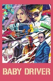Watch and Download Movie Baby Driver (2017)
