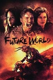 Watch Movie Online Future World (2018)
