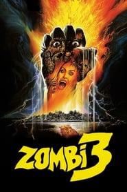 Zombi 3 streaming vf