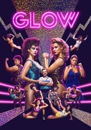 GLOW streaming vf