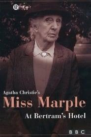 Miss Marple: At Bertram's Hotel streaming vf