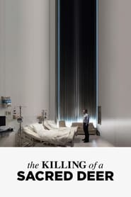 Watch and Download Movie The Killing of a Sacred Deer (2017)