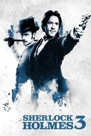 Sherlock Holmes 3 streaming vf