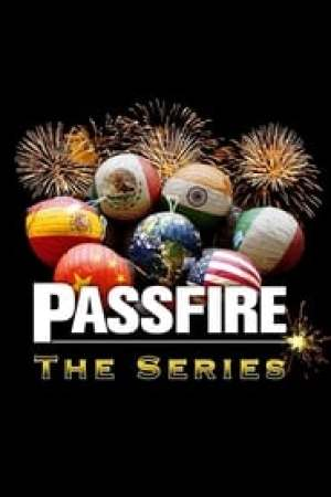 Passfire: The Series