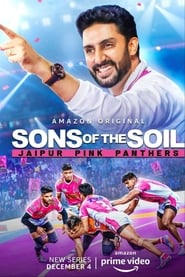 Sons of The Soil - Jaipur Pink Panthers streaming vf