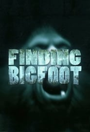 Finding Bigfoot streaming vf