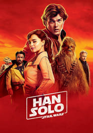 Watch and Download Full Movie Solo: A Star Wars Story (2018)