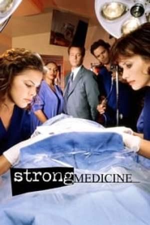 Strong Medicine (La Vie avant tout)