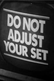 Do Not Adjust Your Set streaming vf
