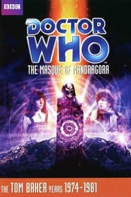 Doctor Who: The Masque of Mandragora streaming vf