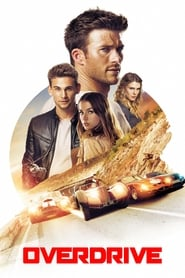 Download and Watch Movie Overdrive (2017)
