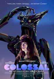 Streaming Full Movie Colossal (2017) Online