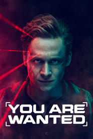You Are Wanted streaming vf