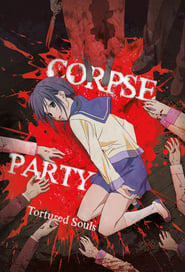 Corpse Party: Tortured Souls streaming vf