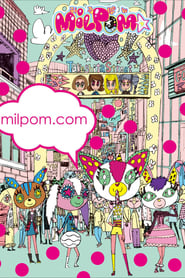 MILPOM★ streaming vf