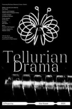 Tellurian Drama