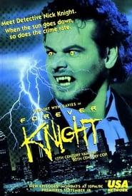 Forever Knight streaming vf
