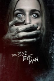 Poster Movie The Bye Bye Man 2017