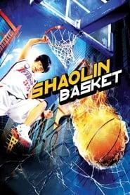 Shaolin Basket streaming vf