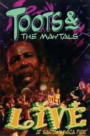 Toots & The Maytals: Live at Santa Monica Pier streaming vf