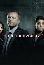 The Border : Police des frontières streaming vf