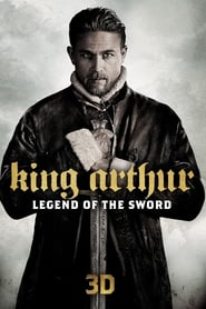 Streaming Movie King Arthur: Legend of the Sword (2017)