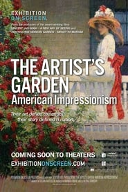 Exhibition on Screen: The Artist's Garden - American Impressionism streaming vf