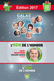 Juste Pour Rire 2017 - Gala Juste Raconteurs streaming vf