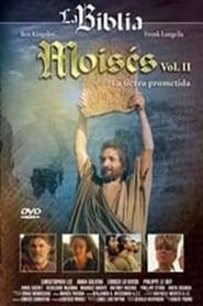Moisés: Vol. II La Tierra Prometida streaming vf