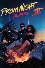 Prom Night III: The Last Kiss streaming vf