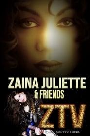Zaina Juliette & Friends streaming vf