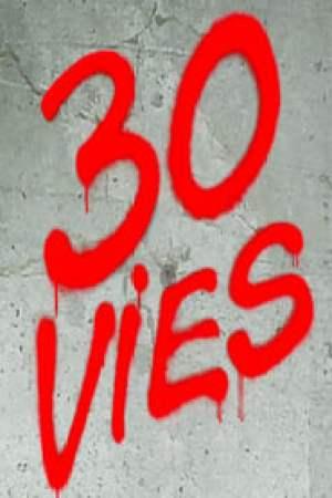 30 Vies