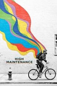 High Maintenance streaming vf