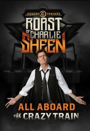 Comedy Central Roast of Charlie Sheen streaming vf