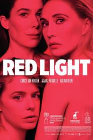 Red Light streaming vf