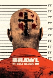 Watch Movie Online Brawl in Cell Block 99 (2017)