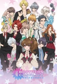 Brothers Conflict streaming vf