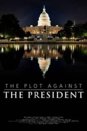 The Plot Against The President