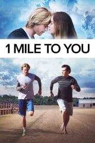 Poster Movie 1 Mile to You 2017