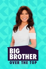 Big Brother: Over the Top streaming vf