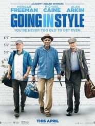 Download and Watch Full Movie Going in Style (2017)